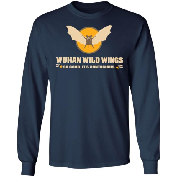 redirect 399 600x600 - Wuhan wild wings so good it's contagious shirt