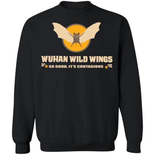 redirect 402 600x600 - Wuhan wild wings so good it's contagious shirt