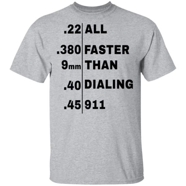 redirect 101 600x600 - All faster than dialing 911 shirt