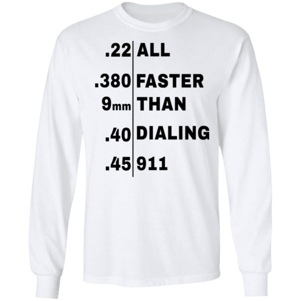 redirect 105 600x600 - All faster than dialing 911 shirt