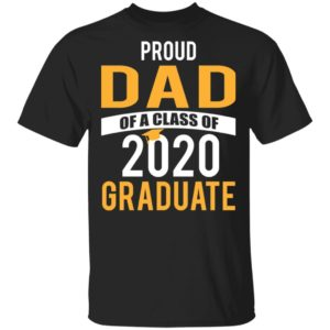 redirect 1530 300x300 - Proud dad of a class of 2020 graduate shirt