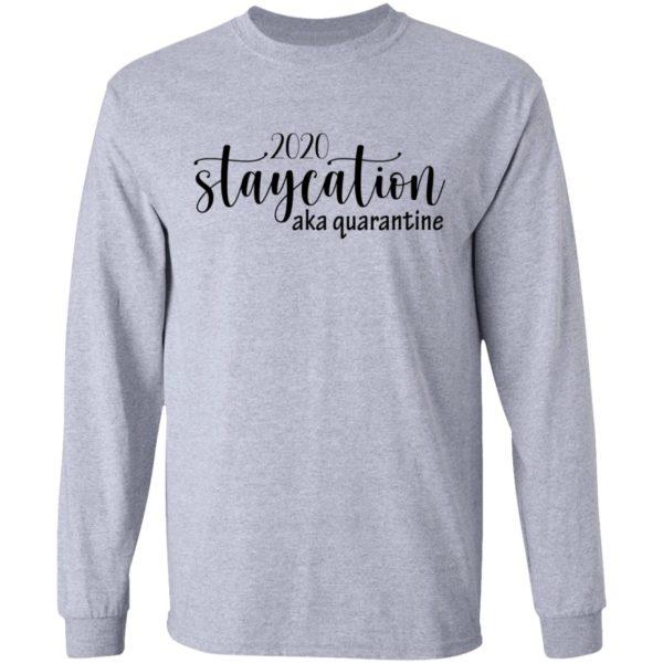 redirect 1624 600x600 - 2020 staycation aka quarantine shirt