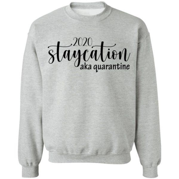 redirect 1628 600x600 - 2020 staycation aka quarantine shirt