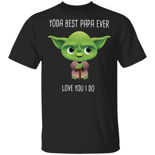 redirect 1680 600x600 - Yoda best Papa ever shirt