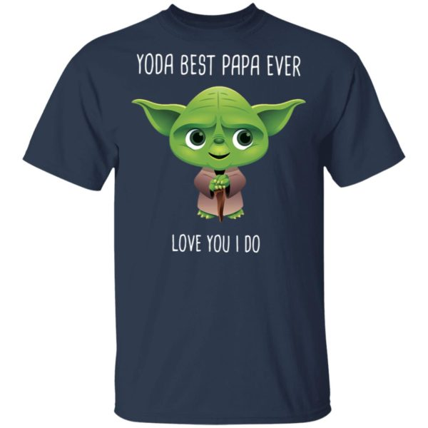 redirect 1681 600x600 - Yoda best Papa ever shirt