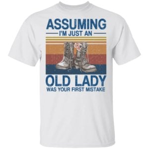 redirect 180 300x300 - Assuming i'm just an old lady was your first mistake veteran shirt