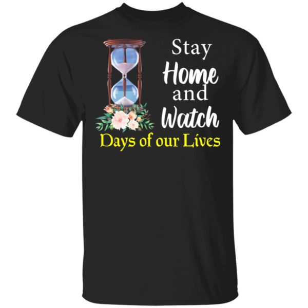 redirect 2023 600x600 - Stay home and watch days of our lives shirt
