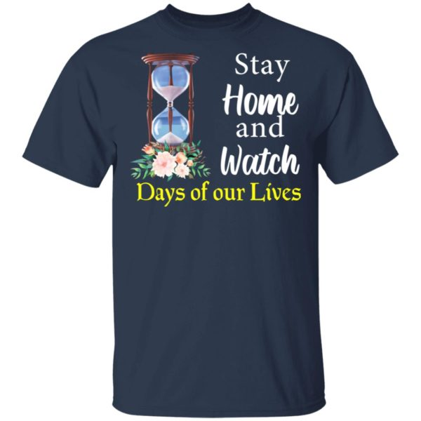 redirect 2024 600x600 - Stay home and watch days of our lives shirt