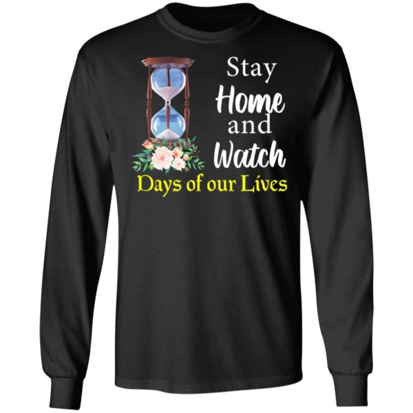 redirect 2027 600x600 - Stay home and watch days of our lives shirt