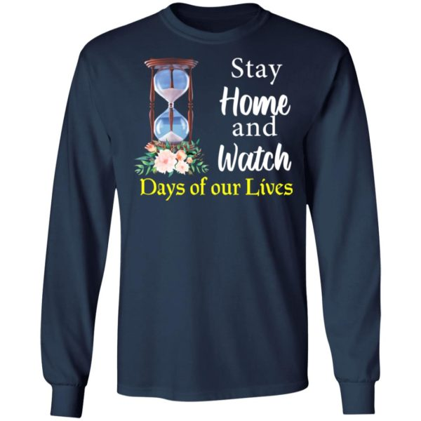 redirect 2028 600x600 - Stay home and watch days of our lives shirt