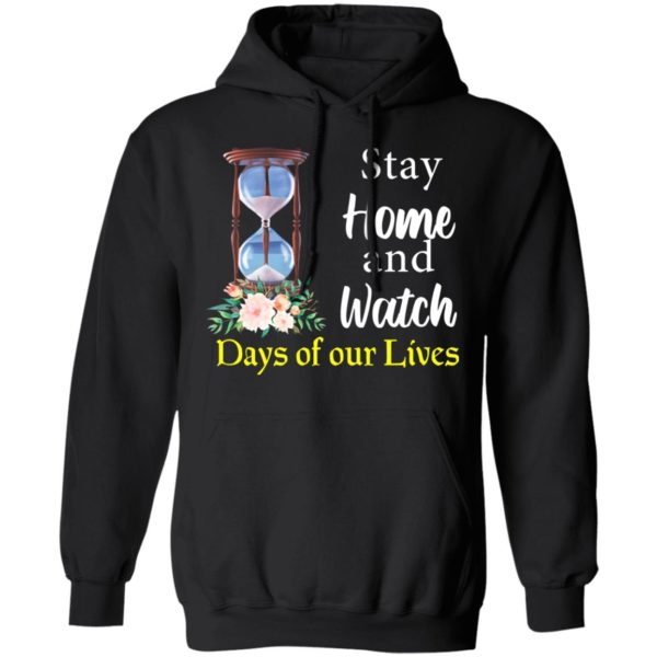 redirect 2029 600x600 - Stay home and watch days of our lives shirt