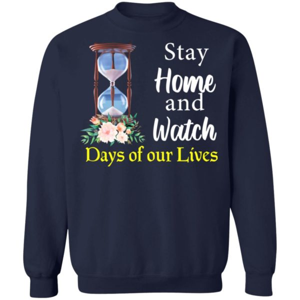 redirect 2032 600x600 - Stay home and watch days of our lives shirt
