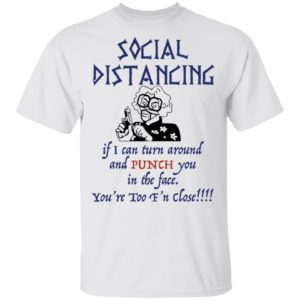 redirect 2609 300x300 - Madea social distancing if i can turn around and punch you shirt