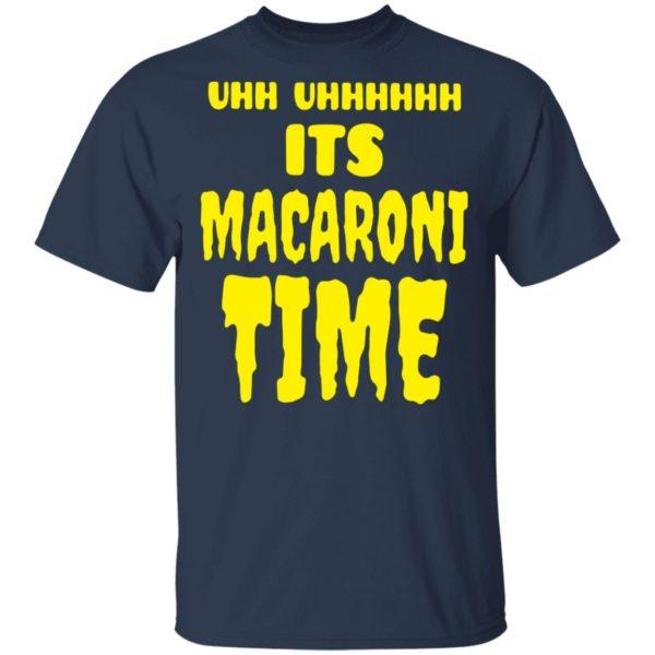 redirect 2650 600x600 - Uhh it's macaroni time shirt