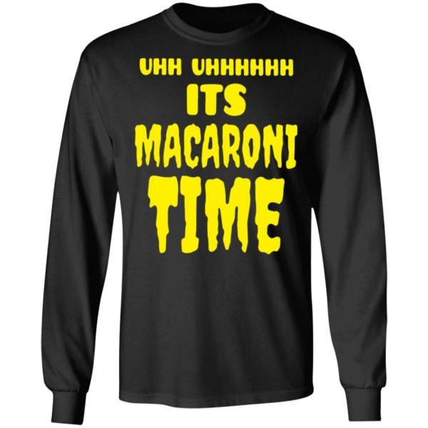 redirect 2653 600x600 - Uhh it's macaroni time shirt