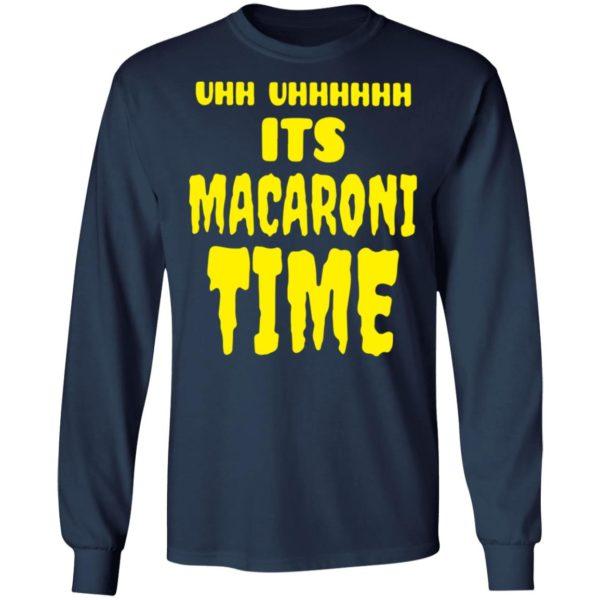 redirect 2654 600x600 - Uhh it's macaroni time shirt