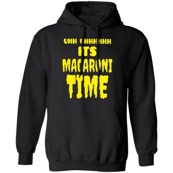 redirect 2655 600x600 - Uhh it's macaroni time shirt
