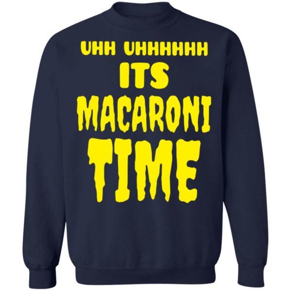 redirect 2658 600x600 - Uhh it's macaroni time shirt