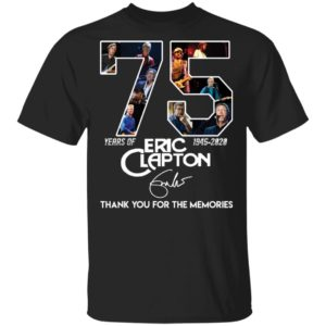 redirect 2819 300x300 - 75 years of Eric Clapton 1945-2020 thank you for the memories shirt