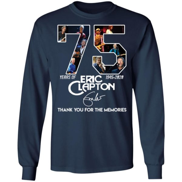 redirect 2824 600x600 - 75 years of Eric Clapton 1945-2020 thank you for the memories shirt