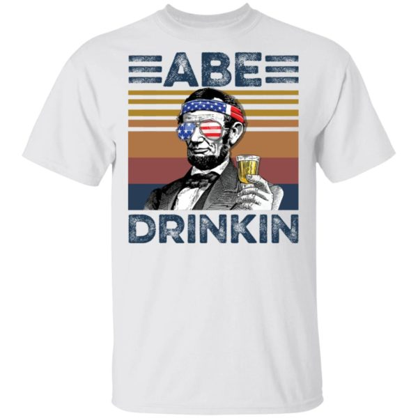redirect 2979 600x600 - Abraham Lincoln ABE Drinkin 4th of July Independence shirt