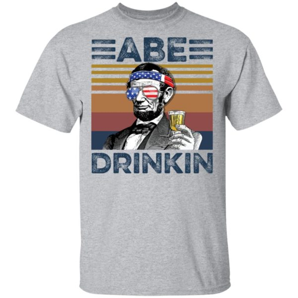 redirect 2980 600x600 - Abraham Lincoln ABE Drinkin 4th of July Independence shirt