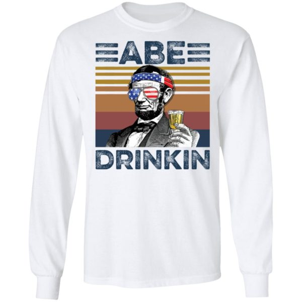 redirect 2984 600x600 - Abraham Lincoln ABE Drinkin 4th of July Independence shirt