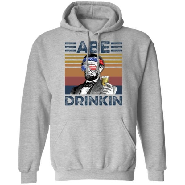redirect 2985 600x600 - Abraham Lincoln ABE Drinkin 4th of July Independence shirt