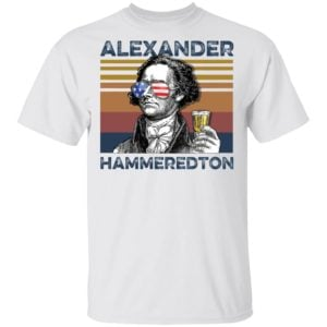 redirect 2989 300x300 - Alexander Hamilton Alexander Hammeredton 4th of July Independence shirt