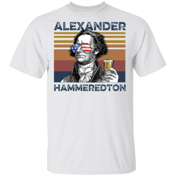 redirect 2989 600x600 - Alexander Hamilton Alexander Hammeredton 4th of July Independence shirt