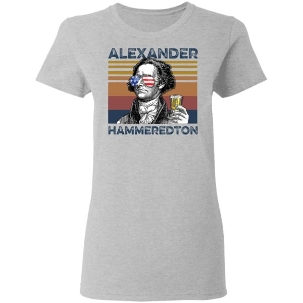 redirect 2992 600x600 - Alexander Hamilton Alexander Hammeredton 4th of July Independence shirt