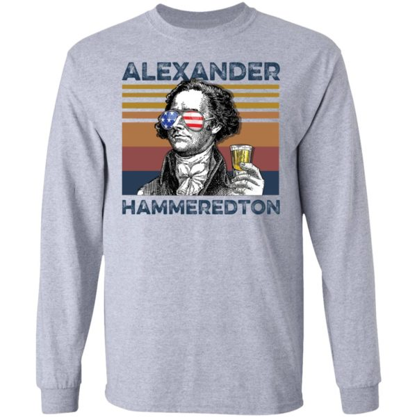 redirect 2993 600x600 - Alexander Hamilton Alexander Hammeredton 4th of July Independence shirt