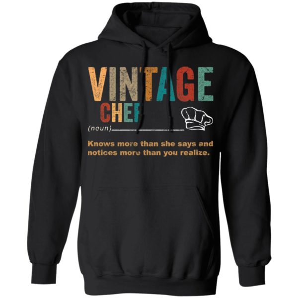 redirect 3270 600x600 - Vintage chef knows more than the she says and notices more than you realize shirt