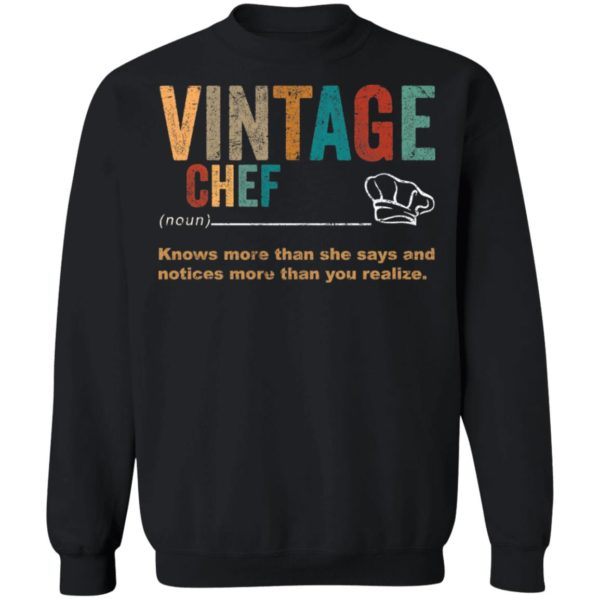 redirect 3272 600x600 - Vintage chef knows more than the she says and notices more than you realize shirt
