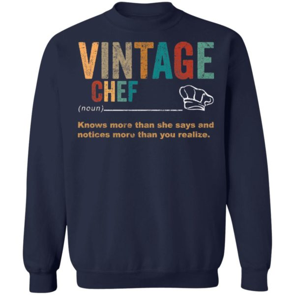 redirect 3273 600x600 - Vintage chef knows more than the she says and notices more than you realize shirt