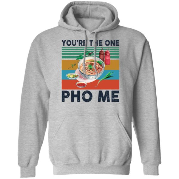redirect 3350 600x600 - You're the one Pho Me shirt