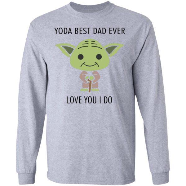 redirect 584 600x600 - Yoda best dad ever love you i do shirt