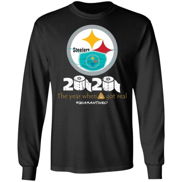 redirect 654 600x600 - Steelers 2020 the year when shit got real quarantined shirt
