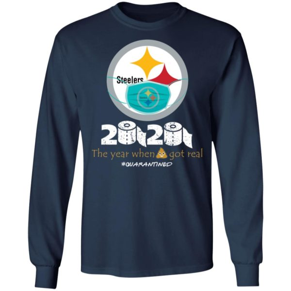 redirect 655 600x600 - Steelers 2020 the year when shit got real quarantined shirt
