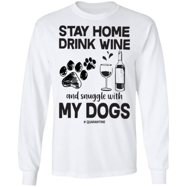 redirect 85 600x600 - Stay home drink wine and snuggle with my dog quarantine shirt