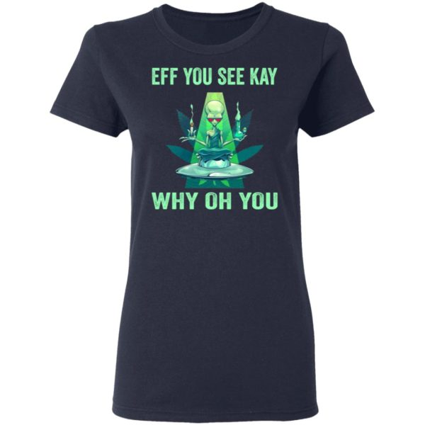 redirect 933 600x600 - Aliens eff you see kay why oh you shirt