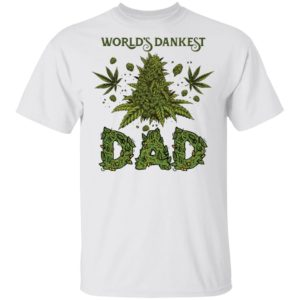 redirect 1050 300x300 - World's dankest dad cannabis shirt