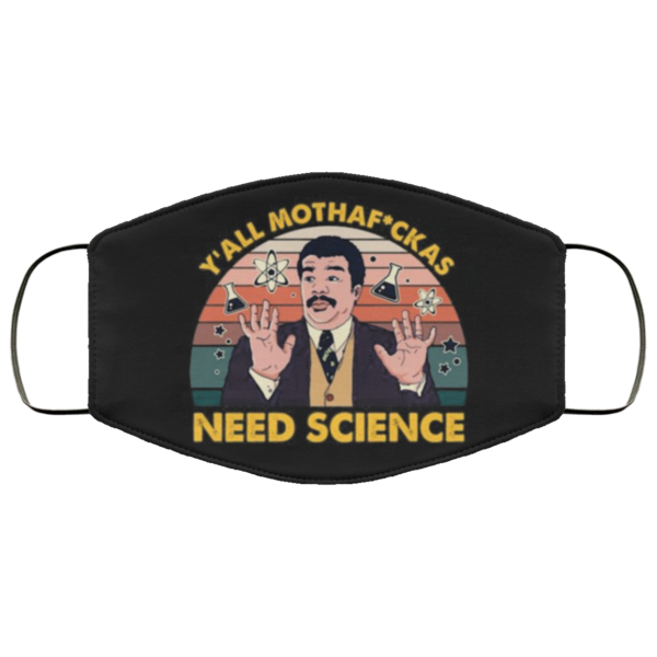 redirect 126 600x600 - Y'all mothafuckas need science face mask