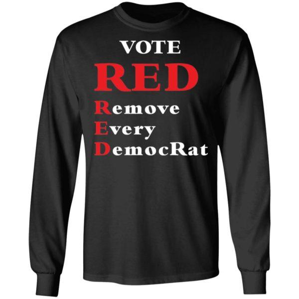 redirect 1984 600x600 - Vote red remove every democrat shirt