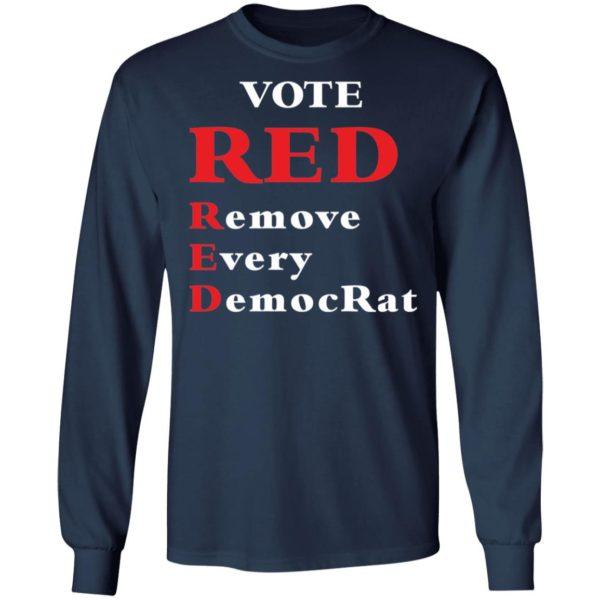 redirect 1985 600x600 - Vote red remove every democrat shirt