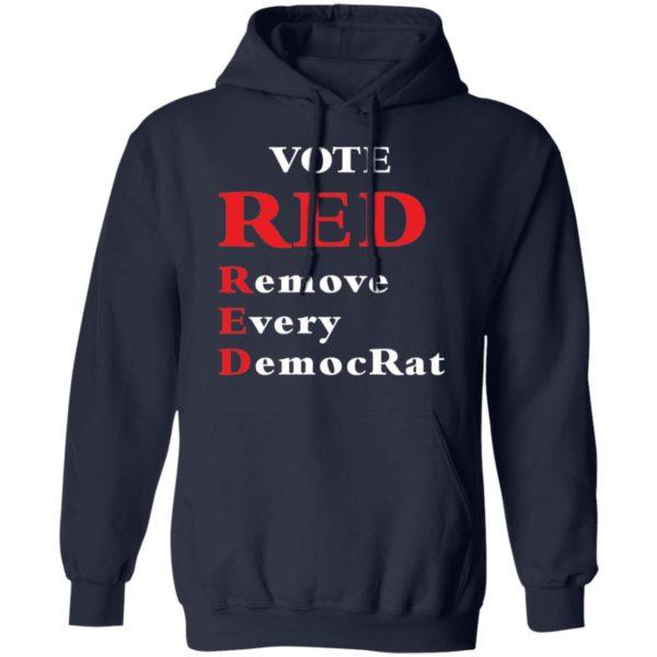 redirect 1987 600x600 - Vote red remove every democrat shirt