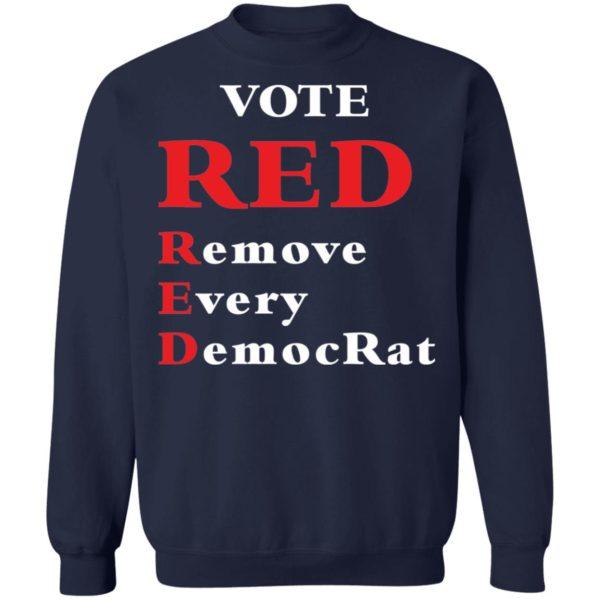 redirect 1989 600x600 - Vote red remove every democrat shirt