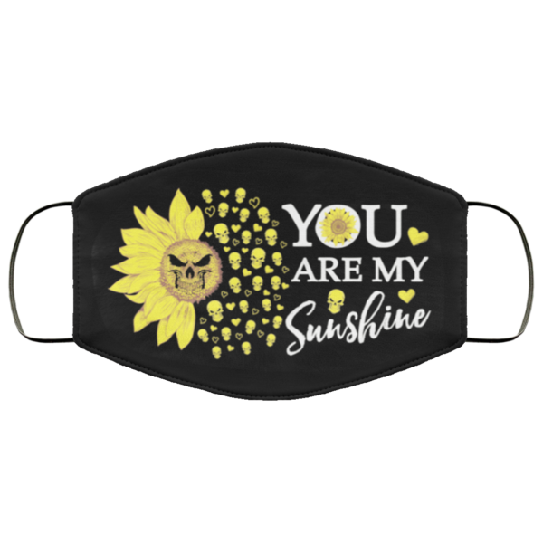 redirect 217 600x600 - You are my sunshine face mask