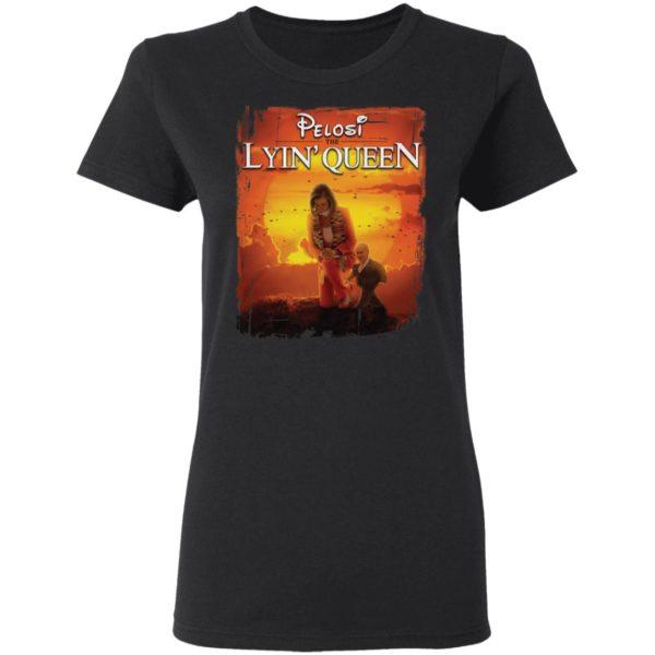 redirect 2992 600x600 - Pelosi The Lyin Queen shirt