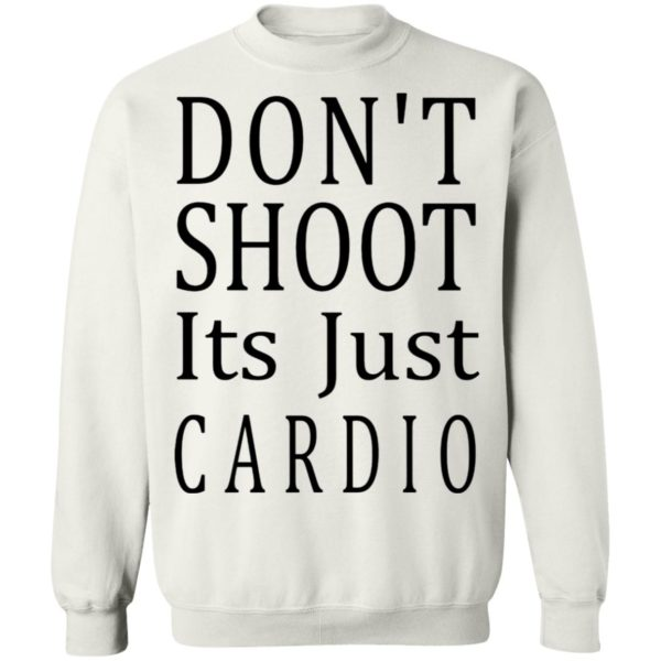 redirect 3049 600x600 - Don't shoot it's just cardio shirt